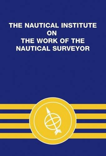 9781870077033: The Nautical Institute on the Work of the Nautical Surveyor