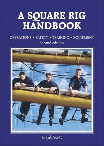 9781870077118: Square Rig Handbook: Operation Safety Training Equipment