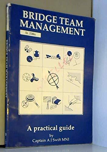 Bridge Team Management: A Practical Guide: Swift, A.J.