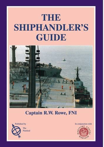9781870077354: Shiphandler's Guide for Masters and Navigating Officers, Pilots and Tug Masters