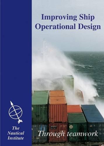 9781870077477: Improving Ship Operational Design: Through Teamwork