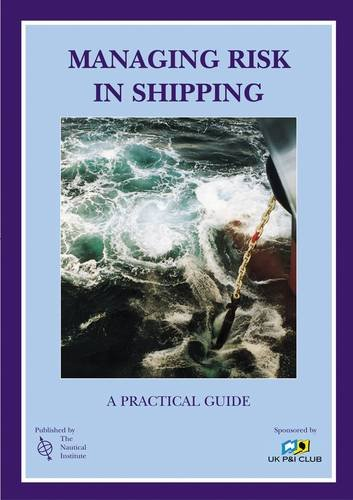 9781870077484: Managing Risk in Shipping of Learning