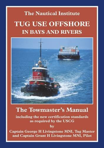 9781870077743: Tug Use Offshore in Bays and Rivers: The Towmaster's Manual
