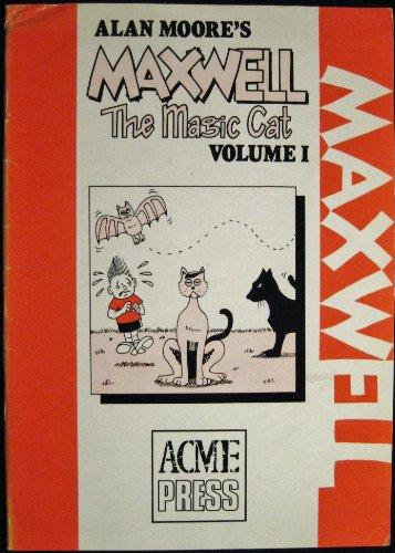 Maxwell the Magic Cat Volume 1: Alan Moore