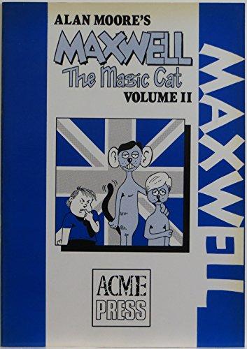 Maxwell the Magic Cat Volume 11: Moore's, Alan