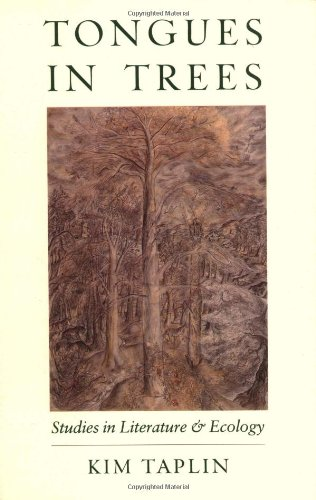 Tongues in Trees Studies in Literature and Ecology: Taplin Kim
