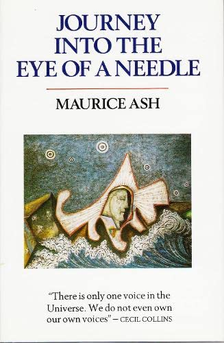 Journey into the Eye of a Needle: Ash, Maurice