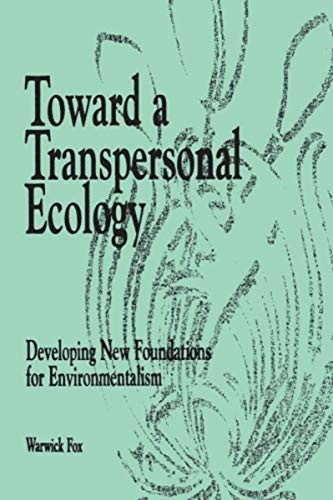 9781870098571: Toward a Transpersonal Ecology: Developing New Foundations for Environmentalism