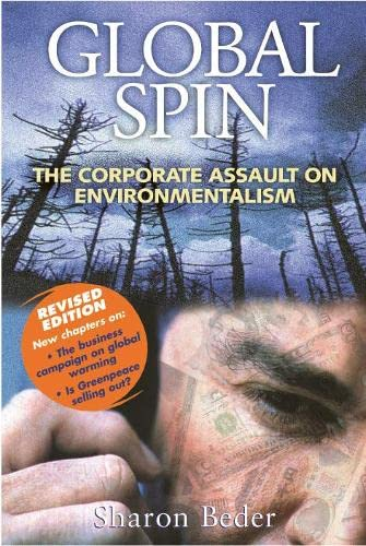 9781870098670: Global Spin: The Corporate Assault on Environmentalism