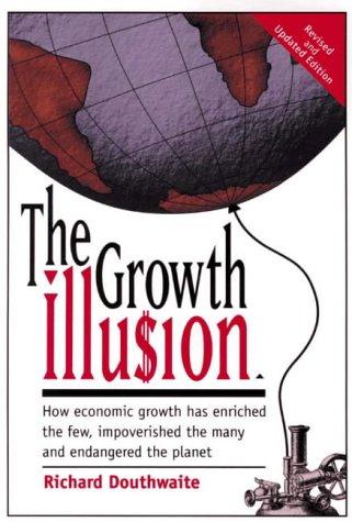 9781870098762: Growth Illusion