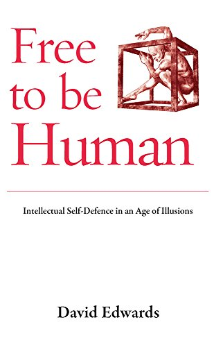 9781870098885: Free to be Human: Intellectual Self-Defence in an Age o