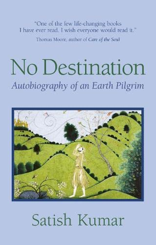 9781870098892: No Destination: Autobiography of a Pilgrim: An Autobiography