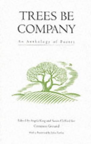 9781870098977: Trees be Company: An Anthology of Poetry (Trees, Rivers and Fields)