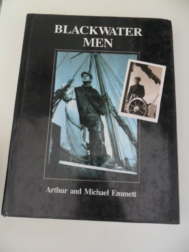 Blackwater Men (INSCRIBED BY ONE OF THE AUTHORS-A FIRST PRINTING): Emmett, Michael; Emmett, Arthur