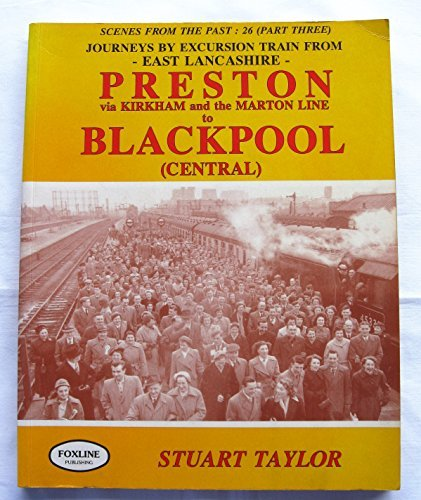 Journeys by Excursion Train from East Lancashire: Stuart Taylor