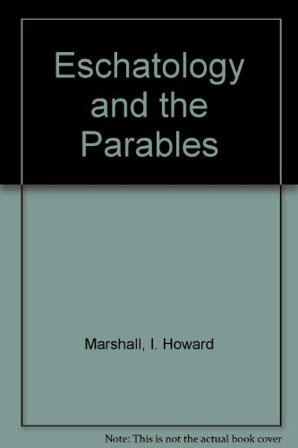9781870137157: Eschatology and the Parables