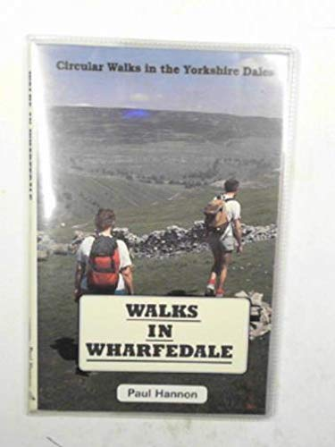 Walks in Wharfedale (9781870141079) by Paul Hannon