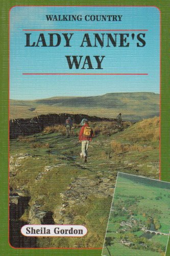 9781870141352: Lady Anne's Way (Walking Country)