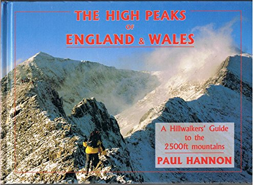 9781870141673: The High Peaks of England and Wales: A Hillwalkers' Guide to the 2500ft Mountains