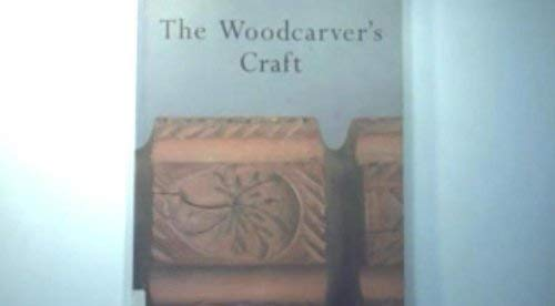 THE WOODCARVER?S CRAFT.