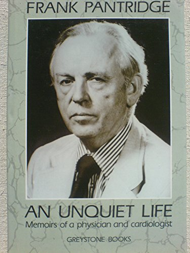 9781870157049: An Unquiet Life: Memoirs of a Physician and