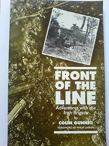 Front of the Line: Adventures with the: Gunner, Colin