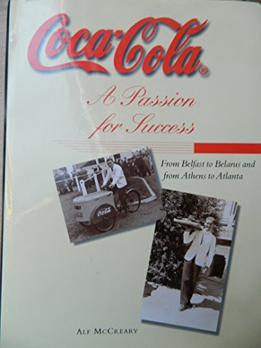 9781870157391: Coca-Cola: A Passion For Success