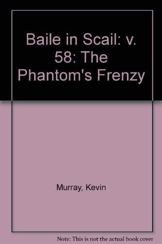 Baile in Scáil: The Phantom's Frenzy: Kevin Murray