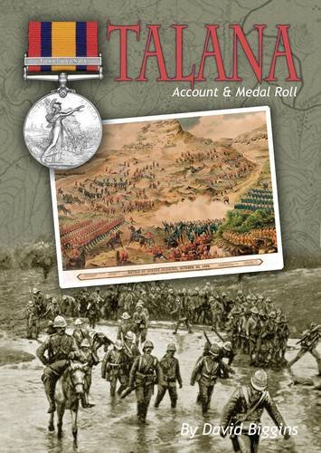 Talana Account and Medal Roll (Hardback): David J. Biggins