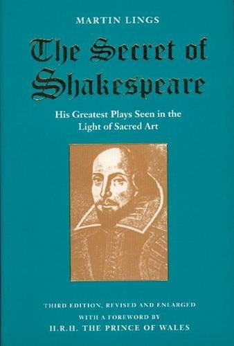 9781870196154: The Secret of Shakespeare: His Greatest Plays Seen in the Light of Sacred Art