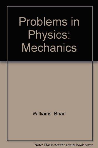 9781870199018: Problems in Physics: Mechanics
