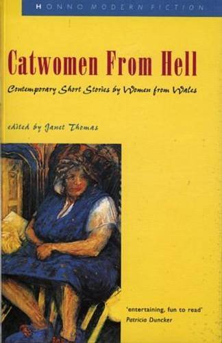 Catwomen from Hell Contemporary Short Stories By: Thomas, Janet Editor