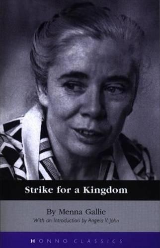 STRIKE FOR A KINGDOM.: Gallie, Menna