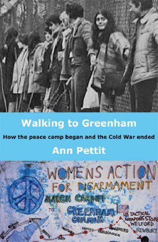 9781870206761: Walking To Greenham: How the Peace Camp Began and the Cold War Ended