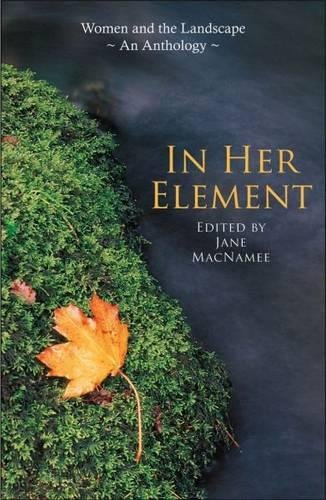 9781870206969: In Her Element: Women and the Landscape-An Anthology