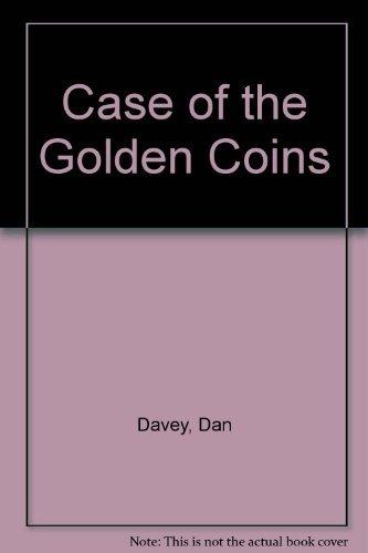 Case of the Golden Coins: Davey, Dan