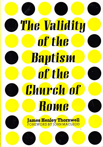 9781870223225: Validity of the Baptism of the Church of Rome