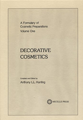 A Formulary of Cosmetic Preparations (Volume 1): Hunting, A (Ed)