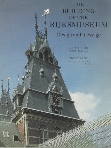 9781870248983: The Building of the Rijksmuseum, Design and Message