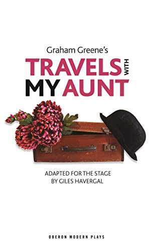 Travels With My Aunt: Greene, Graham; Havergal,