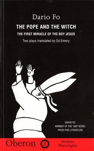 The Pope and the Witch: The First Miracle of the Boy Jesus. Two Plays translated by Ed Emery