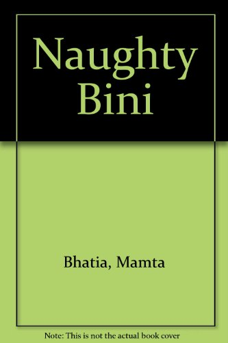 Naughty Bini (Hindi and English Edition): Bhatia, Mamta