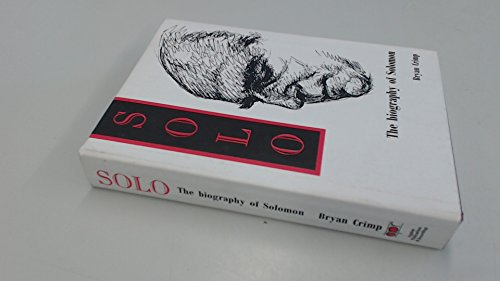 Solo: Biography of Solomon: Crimp, Bryan: