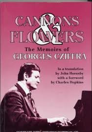 9781870295055: Cannons and Flowers: Memoirs of Georges Cziffra