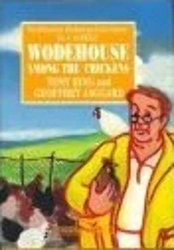 Wodehouse Among the Chickens (Millennium Wodehouse Concordance): Wodehouse, P. G., Ring, Tony, ...