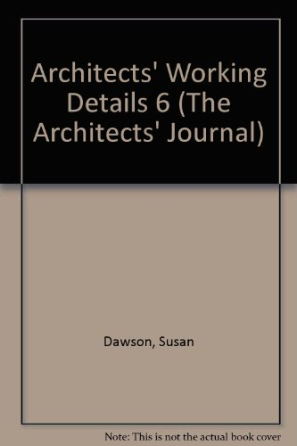 9781870308700: Architects' Working Details 6