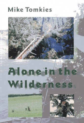 9781870325141: Alone in the Wilderness