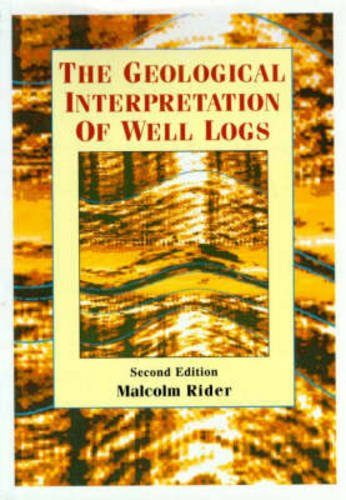 The Geological Interpretation of Well Logs (2nd Edition): Rider, M.H.