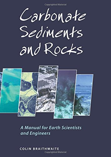 9781870325394: Carbonate Sediments and Rocks: A Manual for Geologists and Engineers