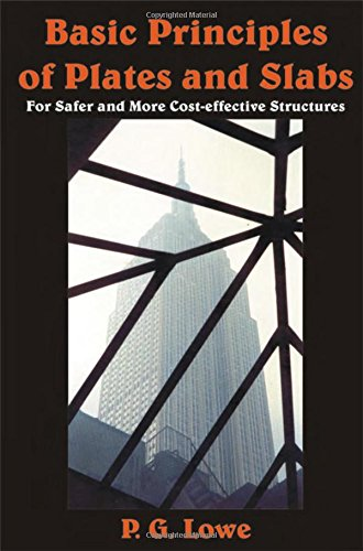 9781870325448: Basic Principles of Plates and Slabs: For Safer and More Cost Effective Structures